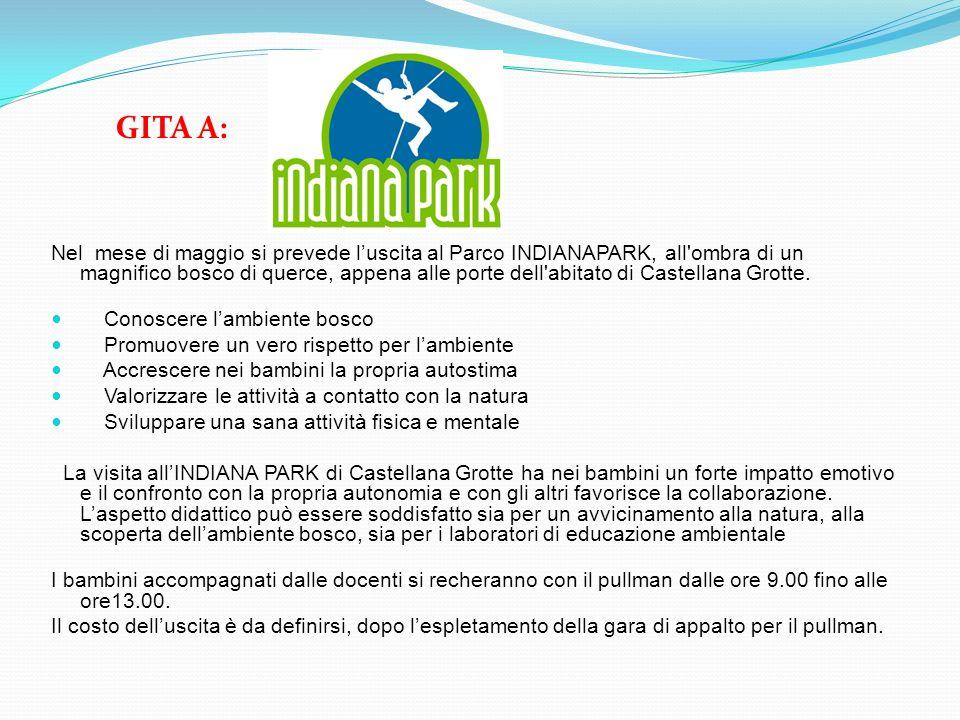 Nel mese di maggio si prevede luscita al Parco INDIANAPARK, all'ombra di un magnifico bosco di querce, appena alle porte dell'abitato di Castellana Gr