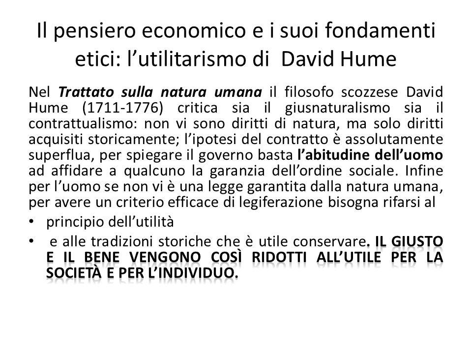 Il pensiero economico e i suoi fondamenti etici: lutilitarismo di David Hume
