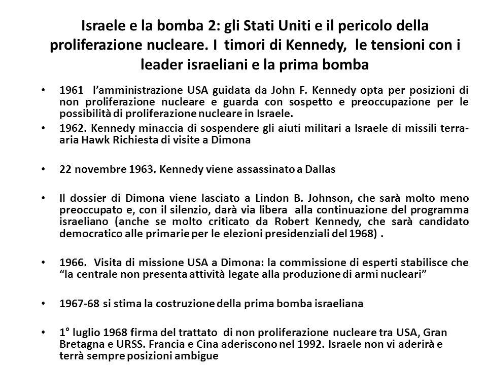 Israele e la bomba 2: gli Stati Uniti e il pericolo della proliferazione nucleare. I timori di Kennedy, le tensioni con i leader israeliani e la prima