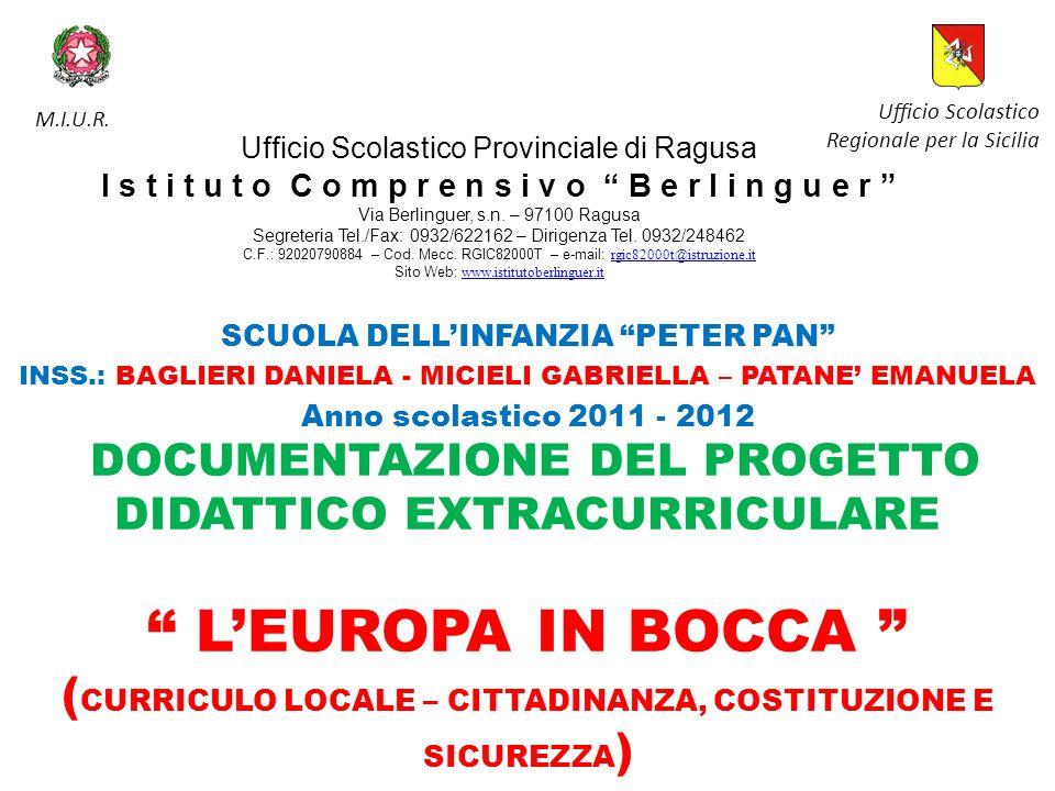 Ufficio Scolastico Provinciale di Ragusa I s t i t u t o C o m p r e n s i v o B e r l i n g u e r Via Berlinguer, s.n. – 97100 Ragusa Segreteria Tel.