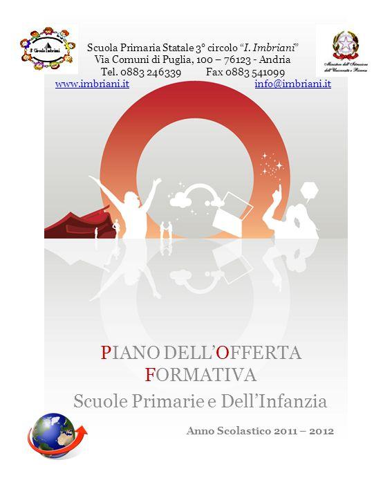 Scuola Primaria Statale 3° circolo I.Imbriani Via Comuni di Puglia, 100 – 76123 - Andria Tel.