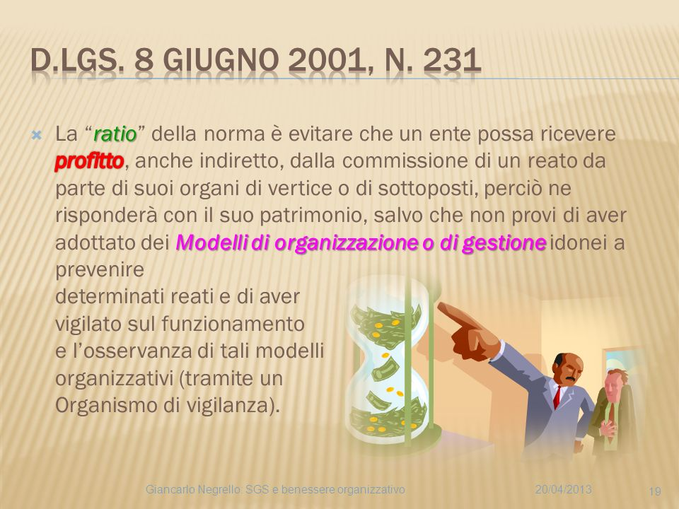 20/04/2013Giancarlo Negrello: SGS e benessere organizzativo 19
