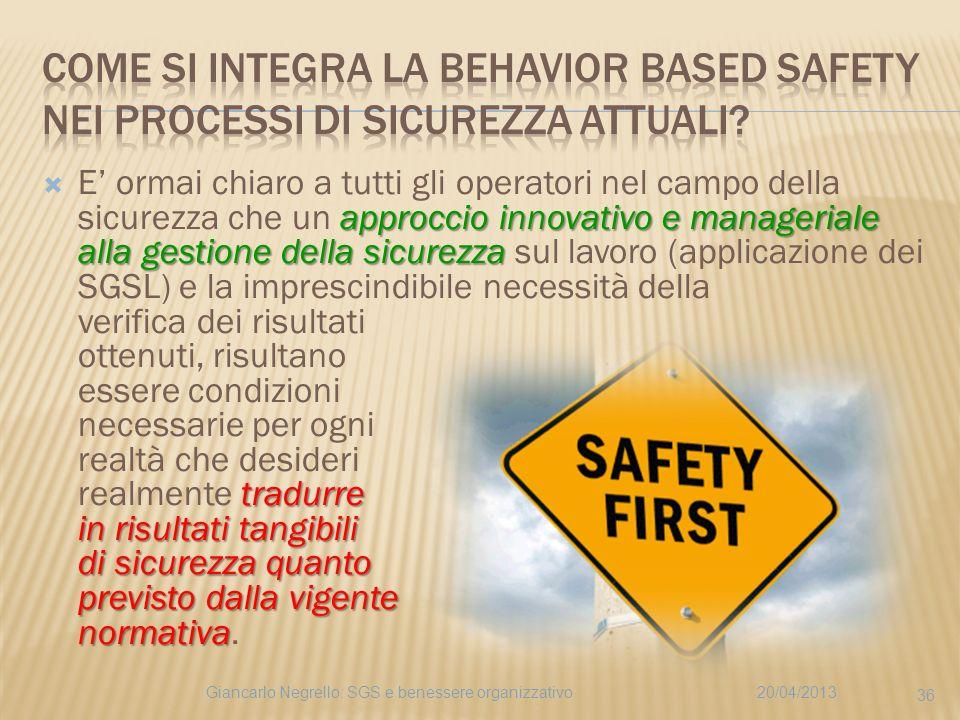 approccio innovativo e manageriale alla gestione della sicurezza tradurre in risultati tangibili di sicurezza quanto previsto dalla vigente normativa