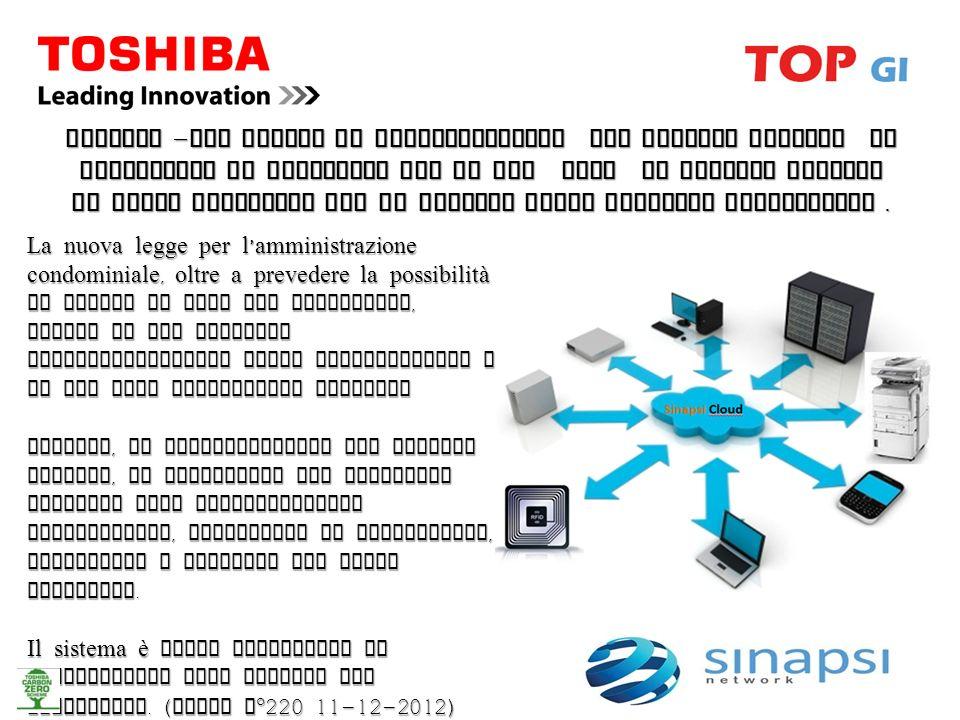 Toshiba – Tec Italia in collaborazione con Sinapsi Network ha sviluppato la soluzione TOP GI che mira ad offrire servizi in Cloud Computing per il mer