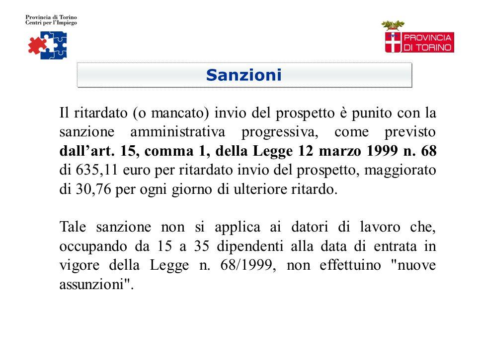 Sanzioni Il ritardato (o mancato) invio del prospetto è punito con la sanzione amministrativa progressiva, come previsto dallart.