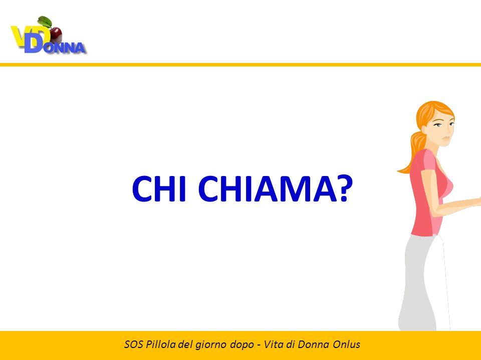 CHI CHIAMA SOS Pillola del giorno dopo - Vita di Donna Onlus