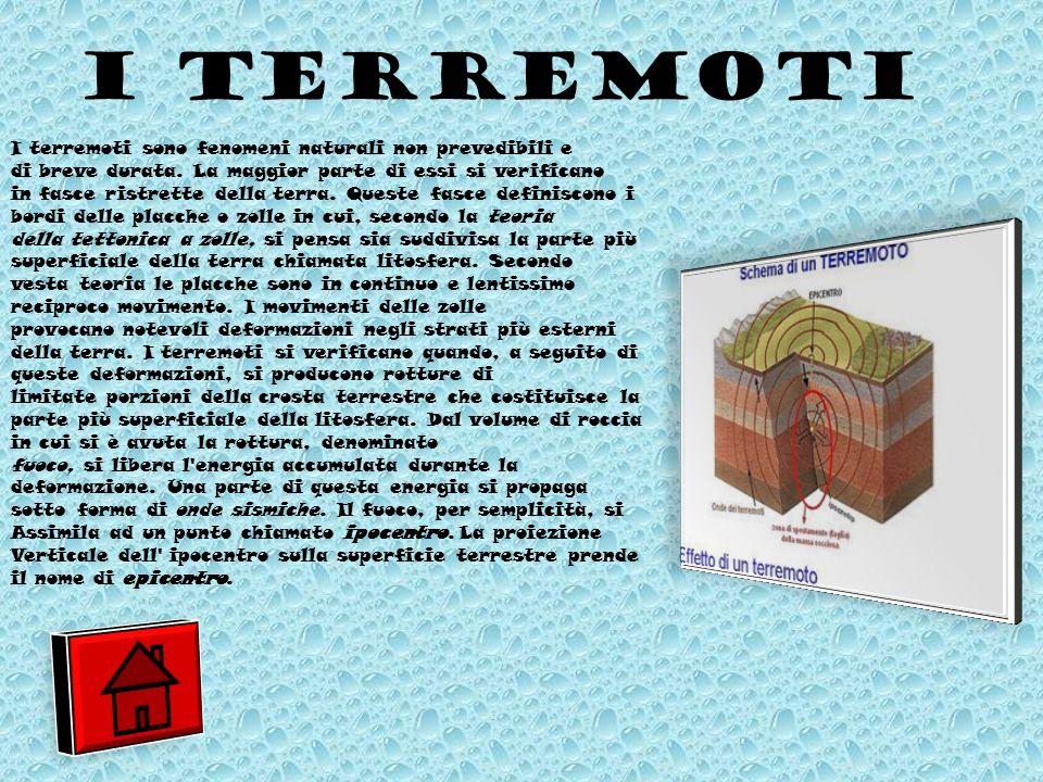 I TERREMOTI I terremoti sono fenomeni naturali non prevedibili e di breve durata.