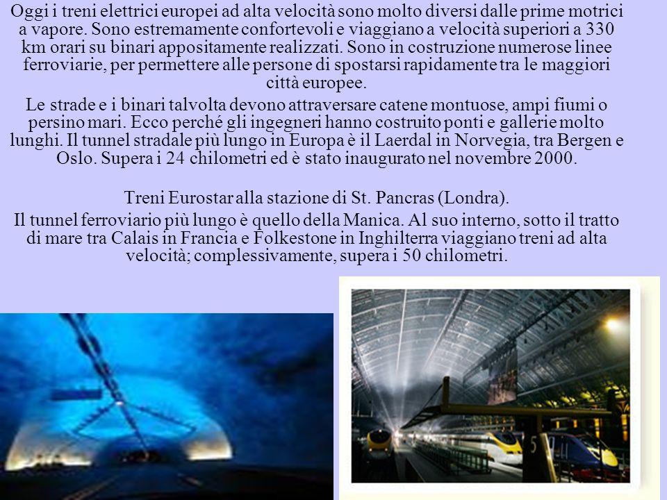 Il ponte più alto al mondo (245 metri) è il viadotto di Millau in Francia, aperto nel dicembre 2004.