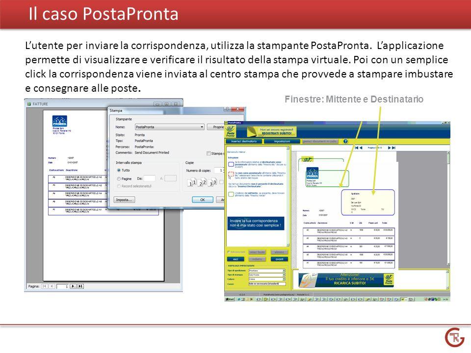 Il caso PostaPronta Lutente per inviare la corrispondenza, utilizza la stampante PostaPronta.
