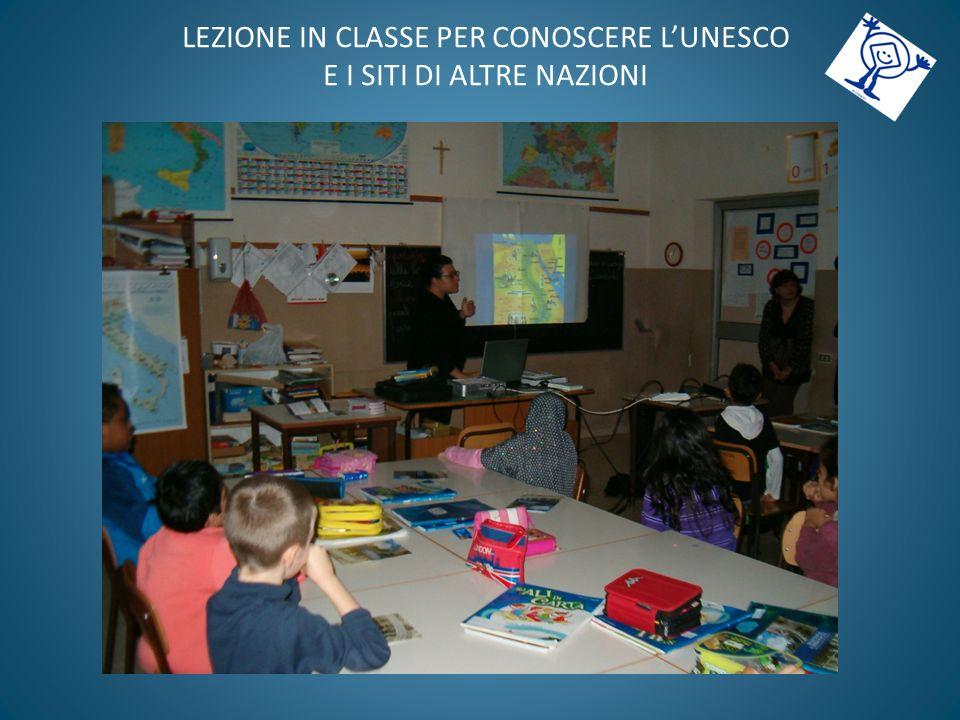 LEZIONE IN CLASSE PER CONOSCERE LUNESCO E I SITI DI ALTRE NAZIONI