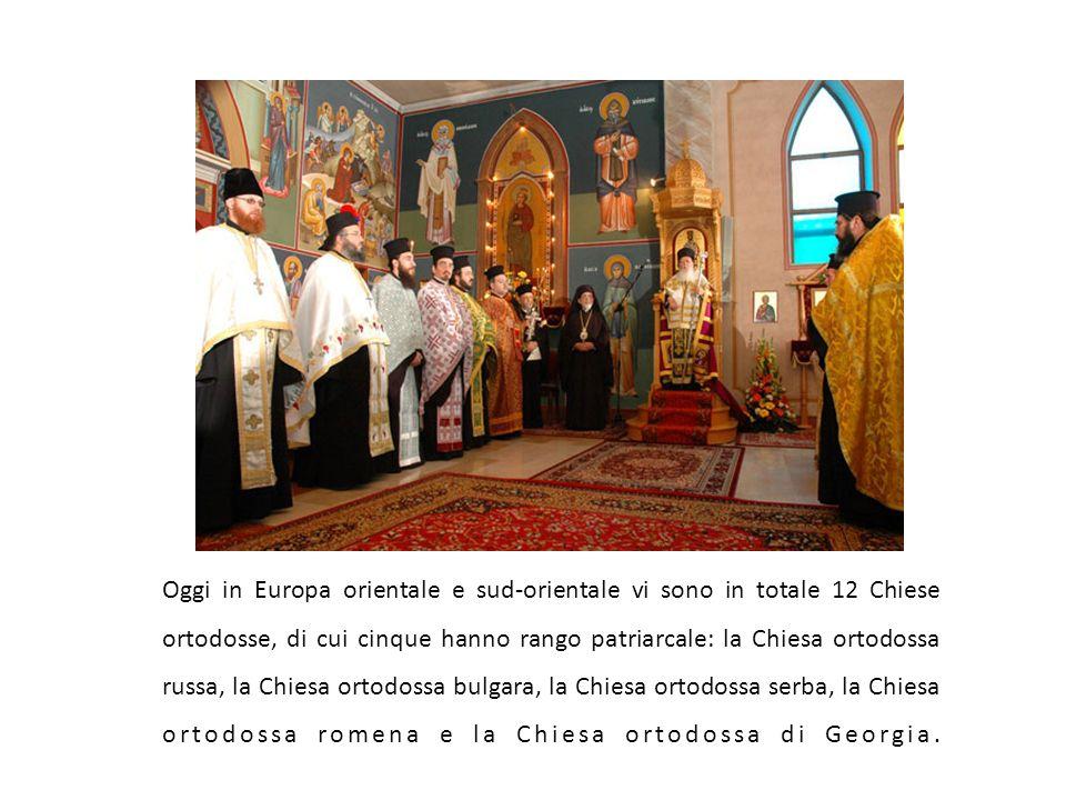 Oggi in Europa orientale e sud-orientale vi sono in totale 12 Chiese ortodosse, di cui cinque hanno rango patriarcale: la Chiesa ortodossa russa, la Chiesa ortodossa bulgara, la Chiesa ortodossa serba, la Chiesa ortodossa romena e la Chiesa ortodossa di Georgia.