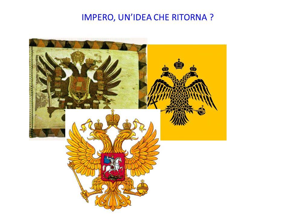 IMPERO, UNIDEA CHE RITORNA