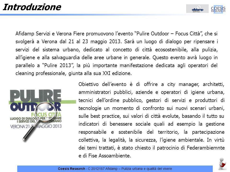 Coesis Research - C 2012187 Afidamp – Pulizia urbana e qualità del vivere Introduzione Afidamp Servizi e Verona Fiere promuovono levento Pulire Outdoo