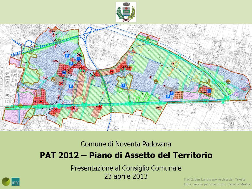 Comune di Noventa Padovana PAT 2012 – Piano di Assetto del Territorio Presentazione al Consiglio Comunale 23 aprile 2013 Amministrazione comunale: Fabio Borina, ass.