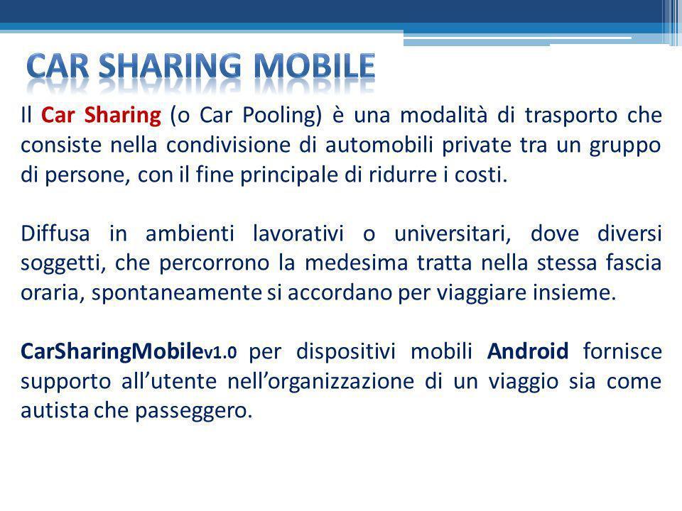Il Car Sharing (o Car Pooling) è una modalità di trasporto che consiste nella condivisione di automobili private tra un gruppo di persone, con il fine