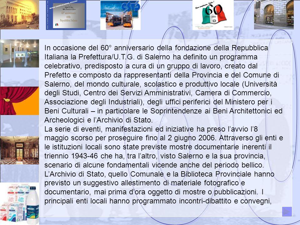 In occasione del 60° anniversario della fondazione della Repubblica Italiana la Prefettura/U.T.G.