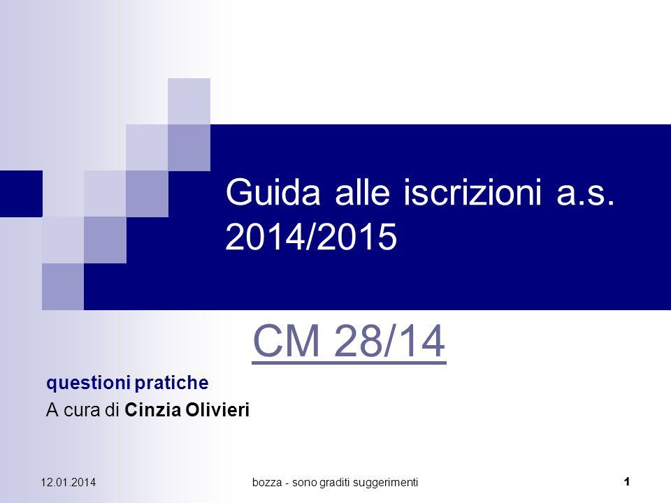 bozza - sono graditi suggerimenti2 12.01.2014 Guida alle iscrizioni a.s.