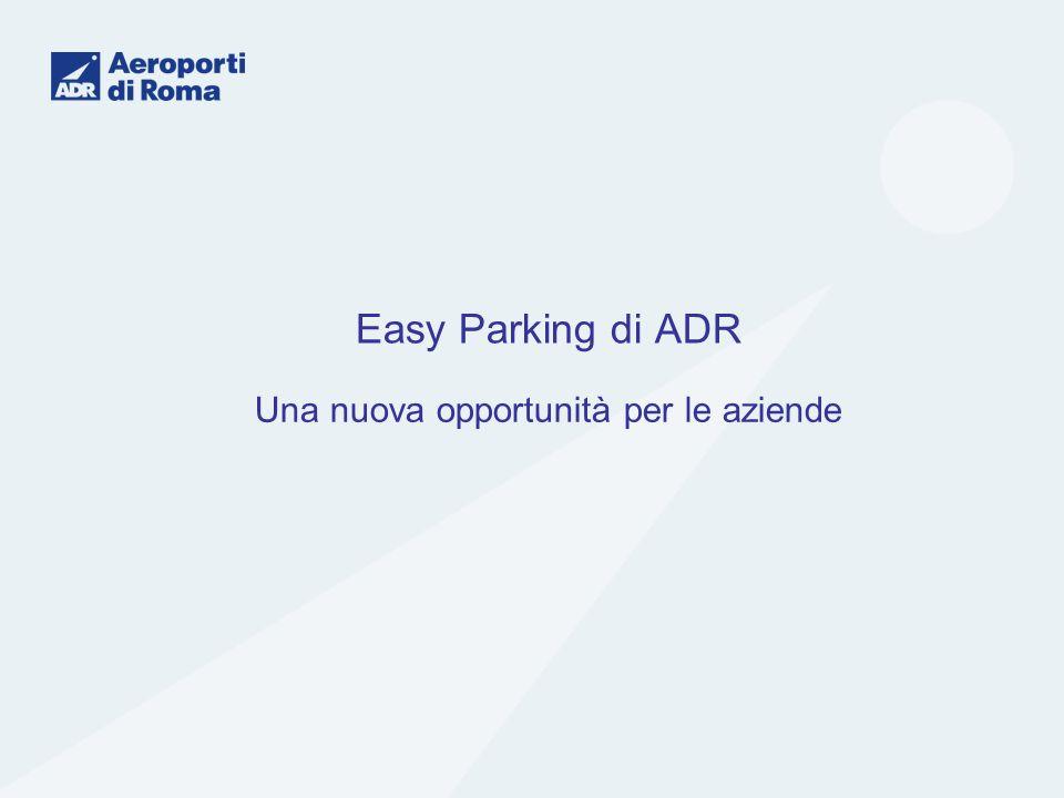Easy Parking di ADR Una nuova opportunità per le aziende