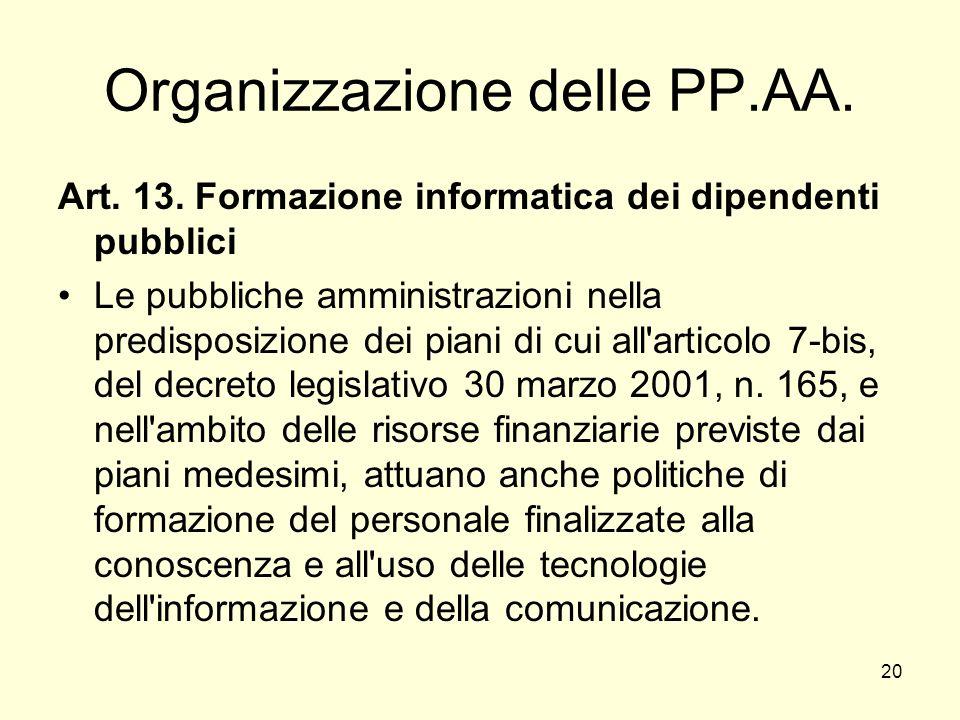 20 Organizzazione delle PP.AA. Art. 13.