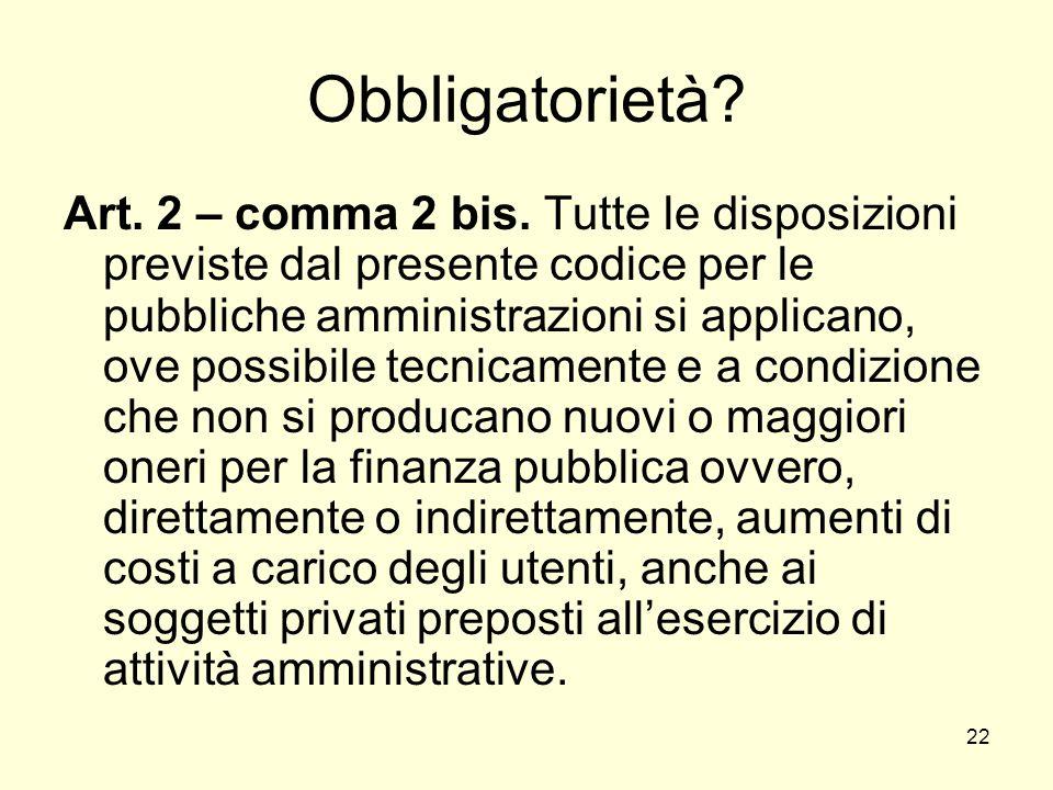 22 Obbligatorietà. Art. 2 – comma 2 bis.