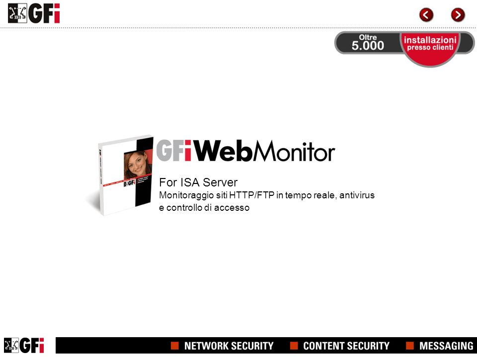 For ISA Server Monitoraggio siti HTTP/FTP in tempo reale, antivirus e controllo di accesso