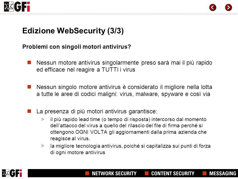 Edizione WebSecurity (3/3) Problemi con singoli motori antivirus.