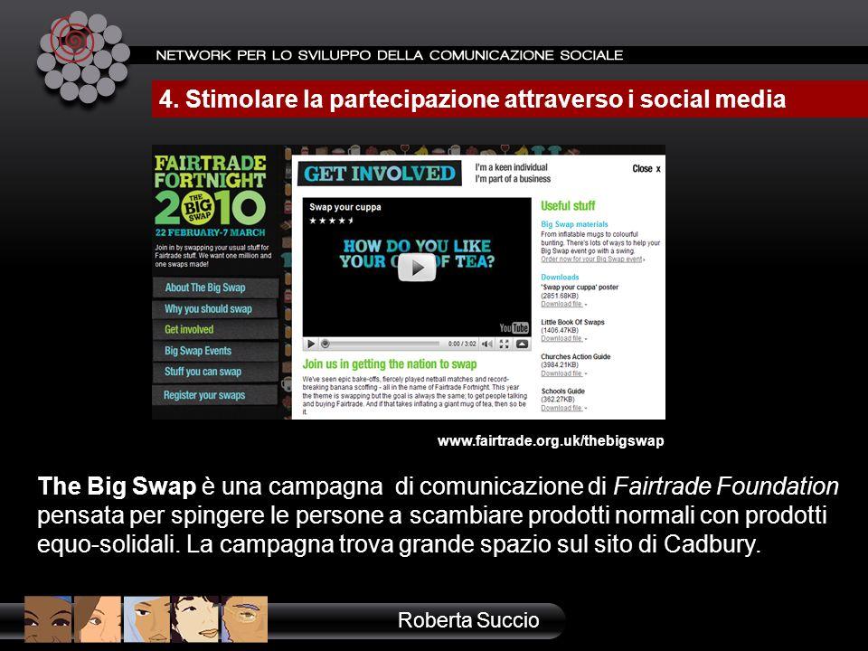 The Big Swap è una campagna di comunicazione di Fairtrade Foundation pensata per spingere le persone a scambiare prodotti normali con prodotti equo-so