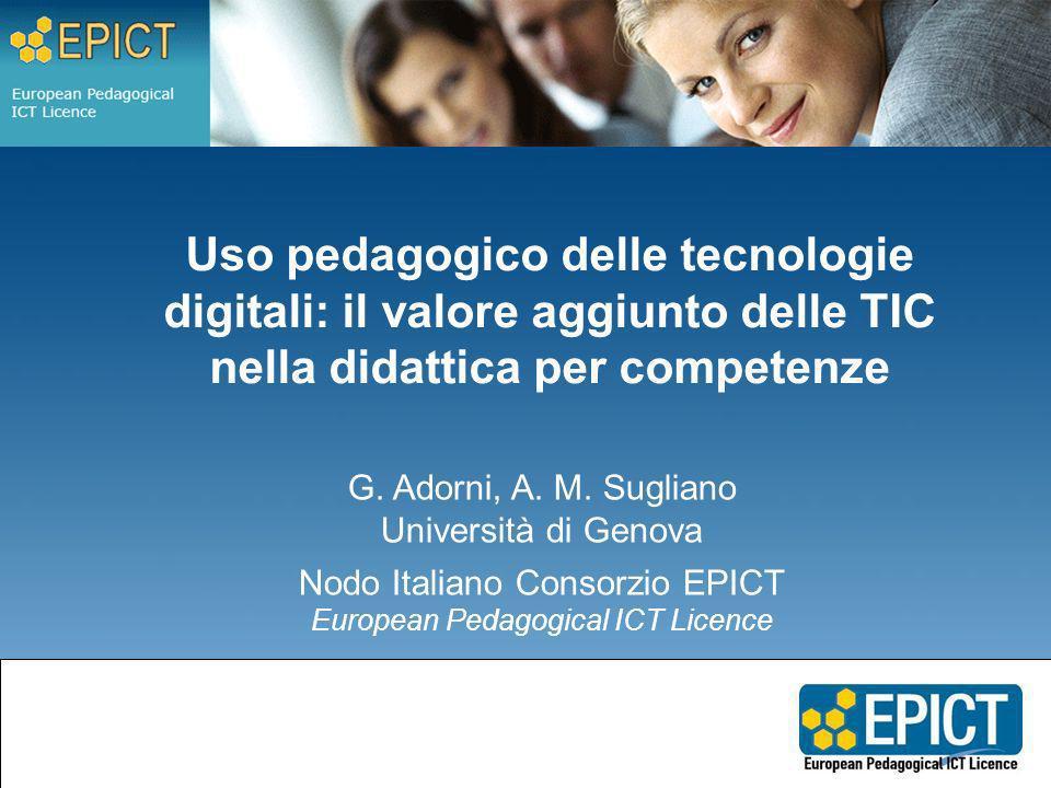 Uso pedagogico delle tecnologie digitali: il valore aggiunto delle TIC nella didattica per competenze G.