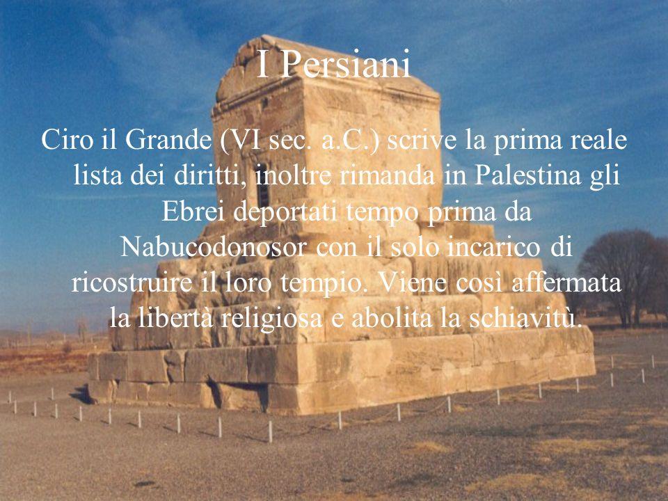I Persiani Ciro il Grande (VI sec.