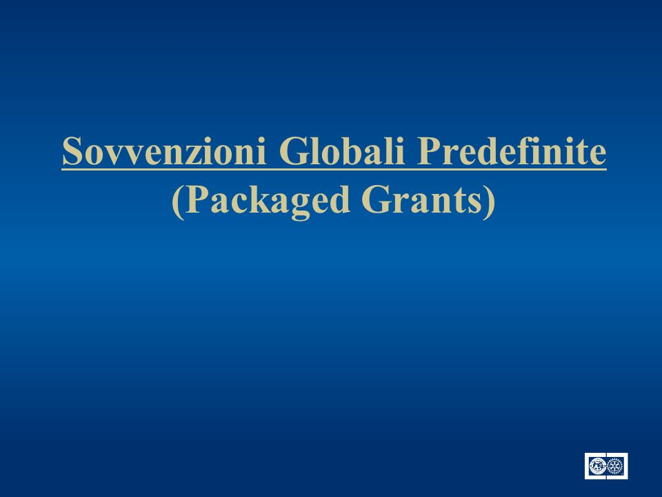Sovvenzioni Globali Predefinite (Packaged Grants)
