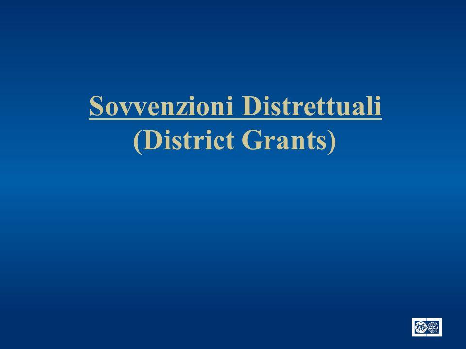 Sovvenzioni Distrettuali e Globali A.R.2010-13 – D-2070 District Grant 1.400.000 $ Global Grant 1.
