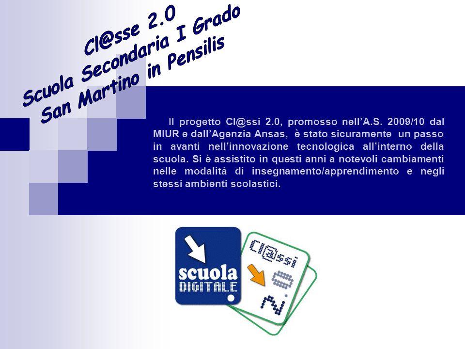 Il progetto Cl@ssi 2.0, promosso nellA.S.
