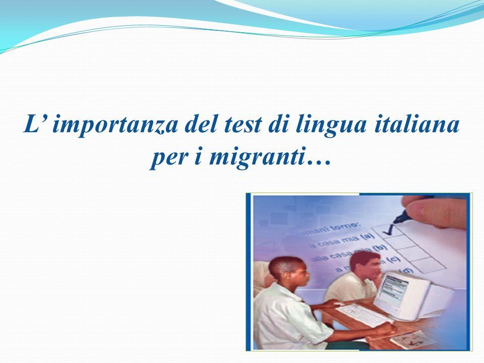 L importanza del test di lingua italiana per i migranti…