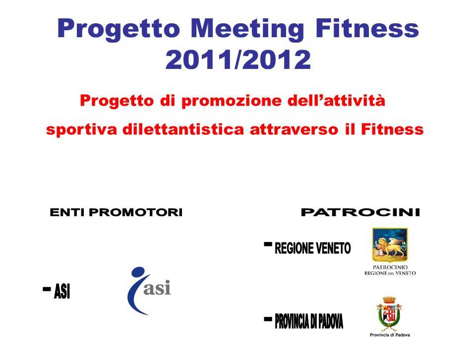 Progetto Meeting Fitness A chi si rivolge.Cosè il progetto Meeting Fitness.