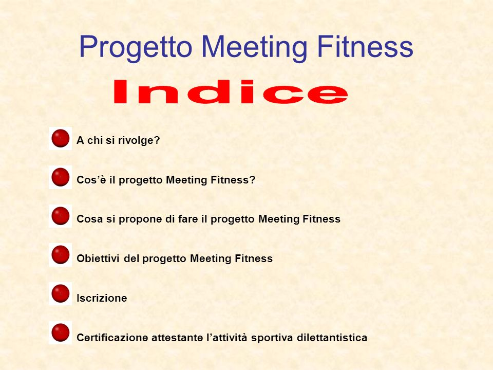 Progetto Meeting Fitness A chi si rivolge. Cosè il progetto Meeting Fitness.