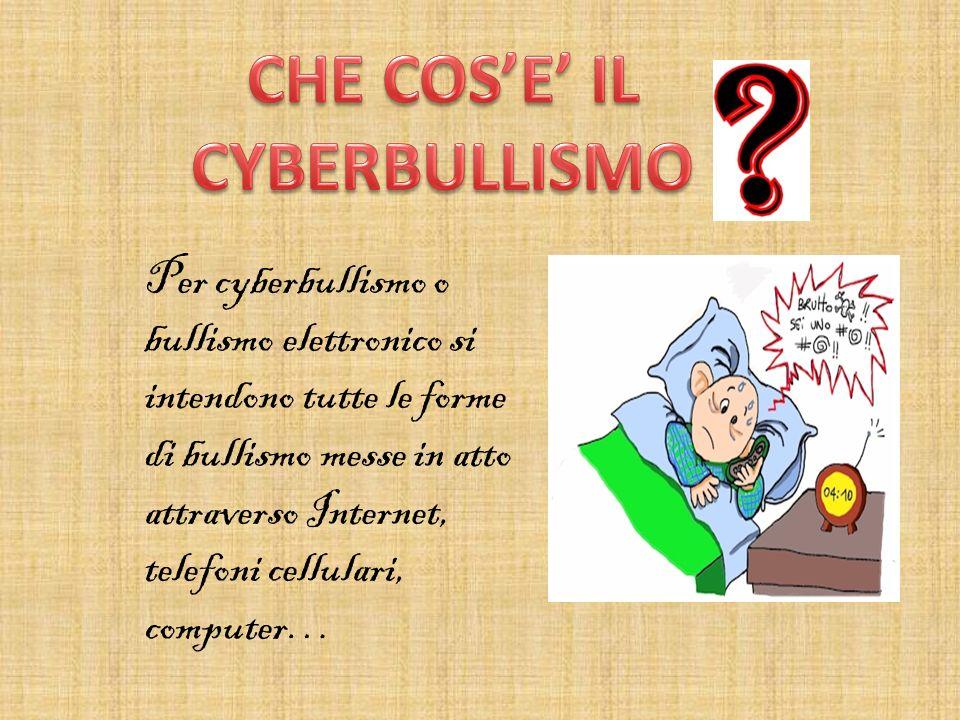 Per cyberbullismo o bullismo elettronico si intendono tutte le forme di bullismo messe in atto attraverso Internet, telefoni cellulari, computer…