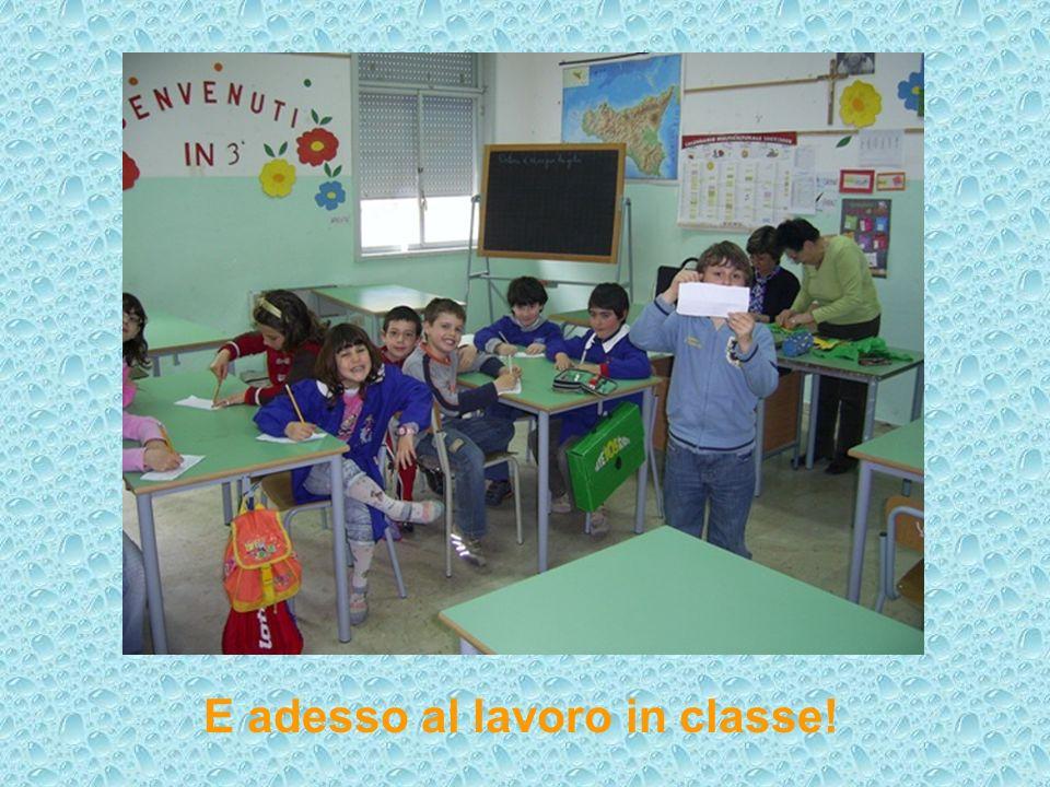E adesso al lavoro in classe!