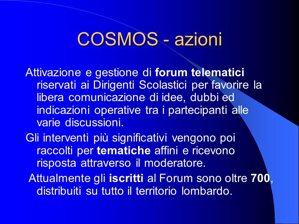 COSMOS - azioni La comunicazione personale ai docenti e ai genitori viene assicurata dal servizio on-line, attivato dallUfficio Relazioni con il Pubblico (URP) Regionale.