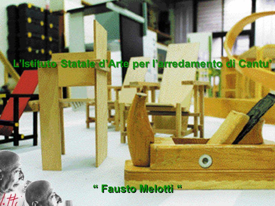 LIstituto Statale dArte per larredamento di Cantu Fausto Melotti