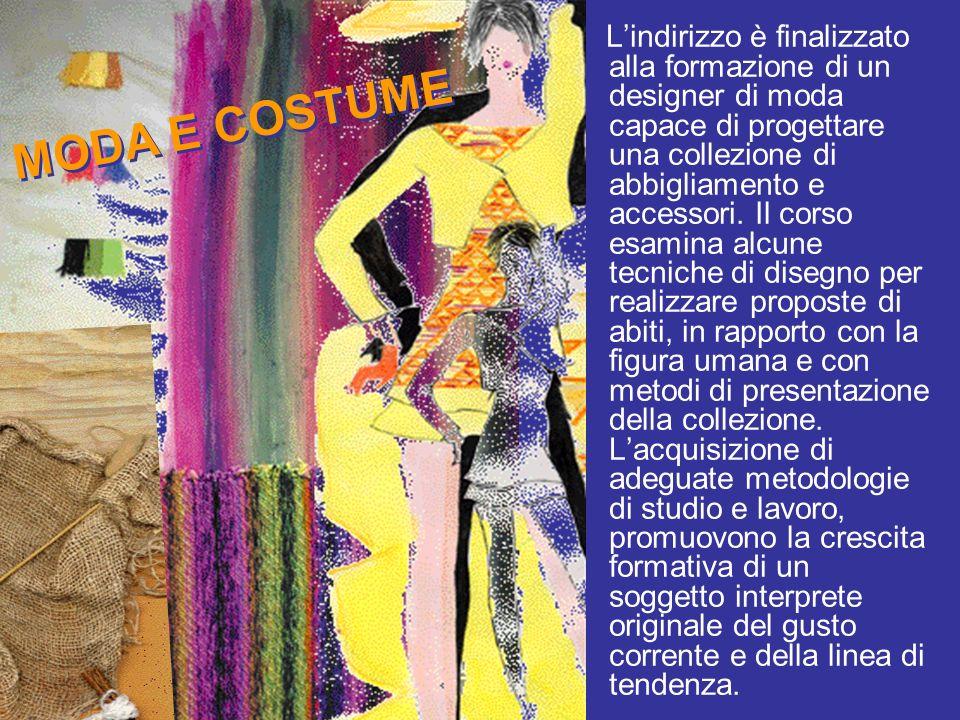 Lindirizzo è finalizzato alla formazione di un designer di moda capace di progettare una collezione di abbigliamento e accessori. Il corso esamina alc