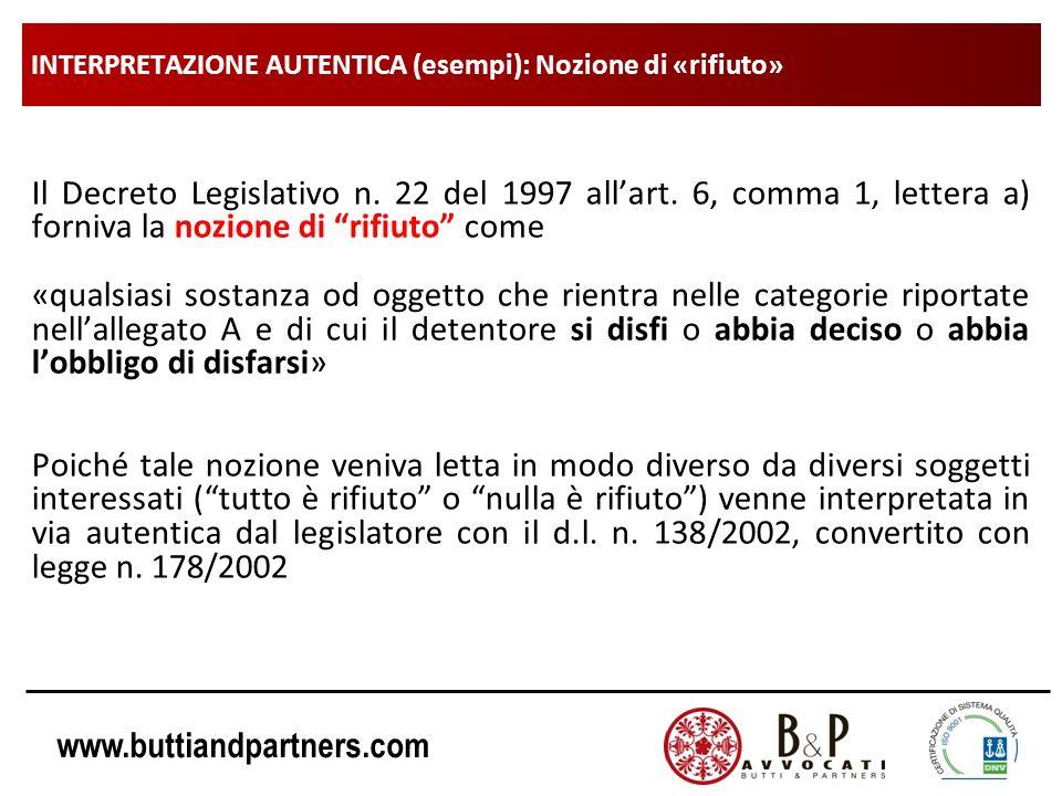www.buttiandpartners.com INTERPRETAZIONE LETTERALE Quanto al metodo linterpretazione si distingue pertanto in: A.