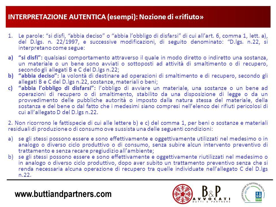 www.buttiandpartners.com INTERPRETAZIONE AUTENTICA (esempi): in materia di discariche Lart.