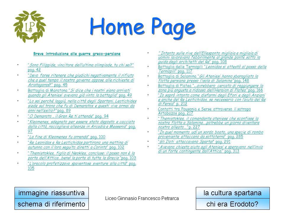 torna alla Home Page Liceo Ginnasio Francesco Petrarca Battaglia di Salamina Il generale persiano Mardonio propose a Serse di rimanere ed invadere la Grecia.