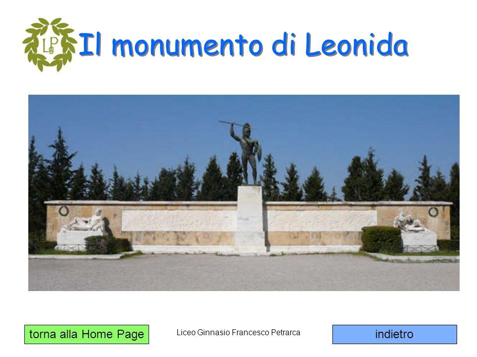 torna alla Home Page Liceo Ginnasio Francesco Petrarca Il monumento di Leonida indietro