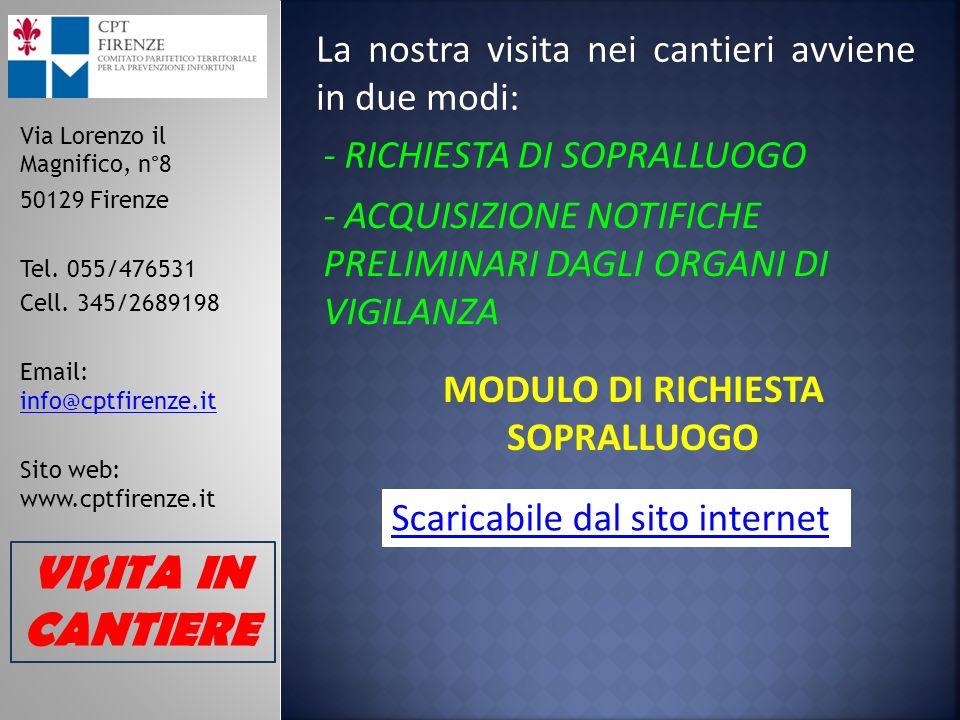 Via Lorenzo il Magnifico, n°8 50129 Firenze Tel. 055/476531 Cell. 345/2689198 Email: info@cptfirenze.it info@cptfirenze.it Sito web: www.cptfirenze.it