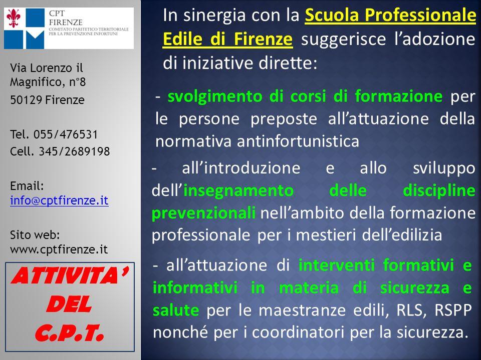Via Lorenzo il Magnifico, n°8 50129 Firenze Tel. 055/476531 Cell.