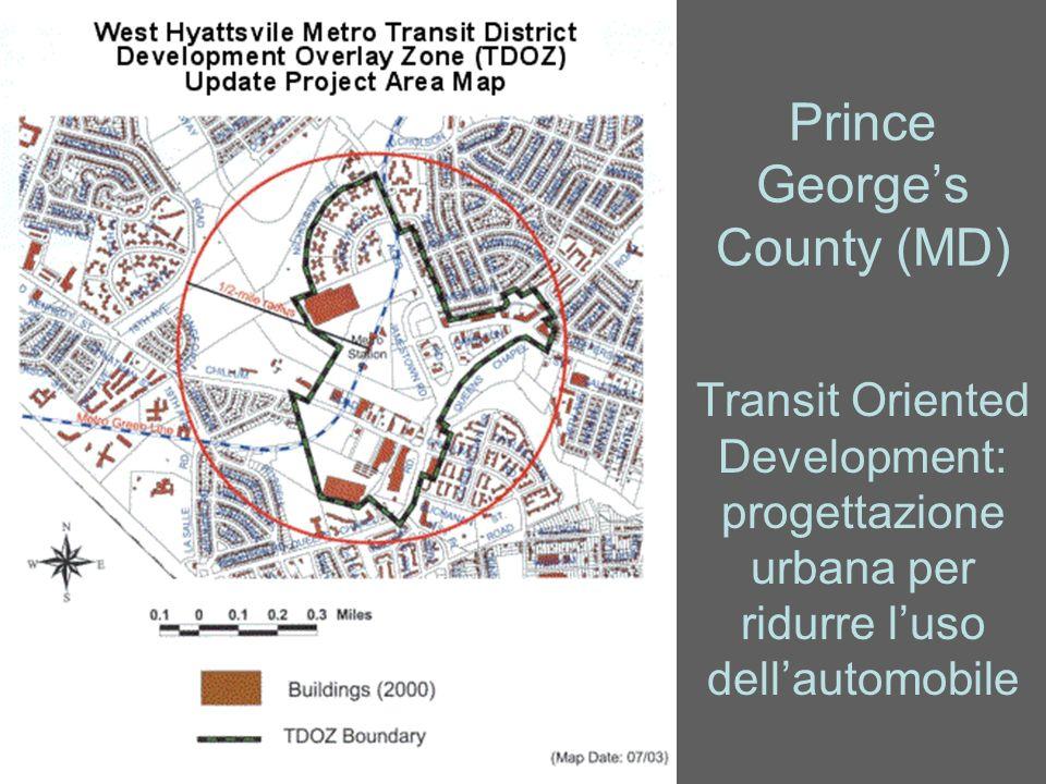 Prince Georges County (MD) Transit Oriented Development: progettazione urbana per ridurre luso dellautomobile