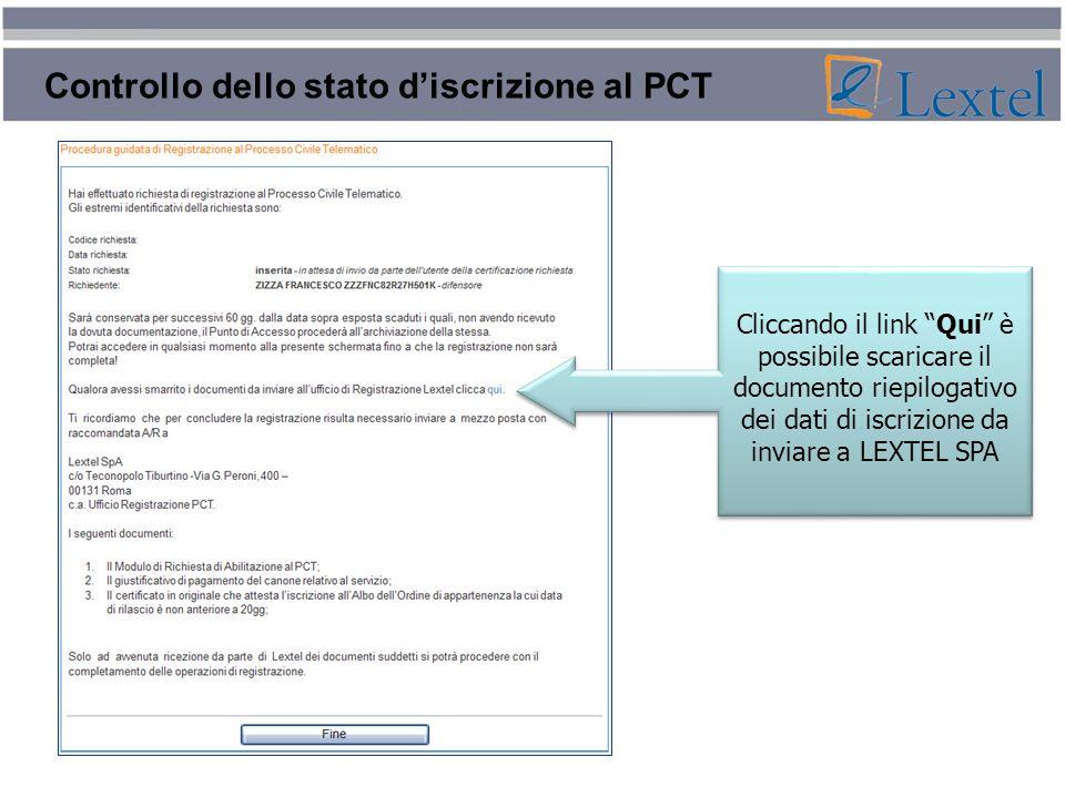 Controllo dello stato discrizione al PCT Cliccando il link Qui è possibile scaricare il documento riepilogativo dei dati di iscrizione da inviare a LE