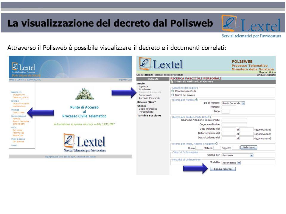 La visualizzazione del decreto dal Polisweb Attraverso il Polisweb è possibile visualizzare il decreto e i documenti correlati: