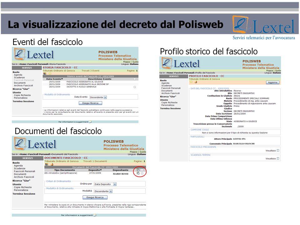 La visualizzazione del decreto dal Polisweb Eventi del fascicolo Documenti del fascicolo Profilo storico del fascicolo